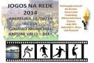 Abertura Jogos na Rede 2014 acontece nesta segunda-feira em Barra de São Francisco