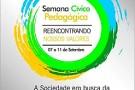 Confira a programação da Semana Cívico Pedagógica em Mantena
